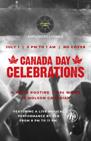 Canada Day Celebrations - half price poutine / 89 cent wings / $6 Molson Canadians