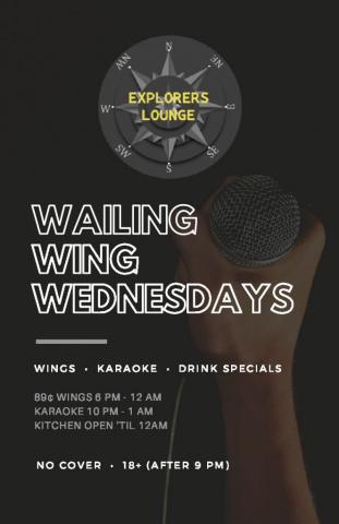 Wailing Wing Wednesday - Wings / Karaoke / Drink Specials